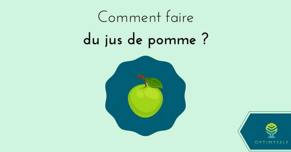 comment faire du jus de pomme ?