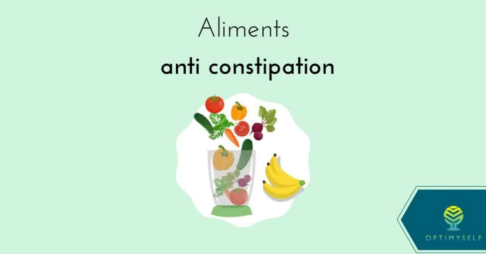 aliments anti constipation