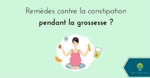 remede contre la constipation enceinte
